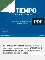 Propuesta Big Marketing Events / El Tiempo Casa Editorial