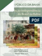 Coleção Independência do Brasil na Bahia _ Descrição dos documentos custodiados pelo Arquivo Públ.pdf