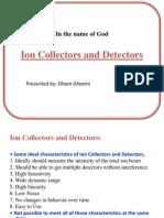 Ion Collectors and Detectors