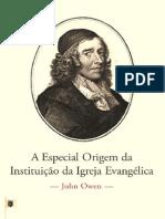 A-Especial-Origem-da-Instituição-da-Igreja-Evangélica-por-John-Owen.pdf