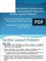 Pareto Optimal Based Evolutionary Approach for Solving Multi-Objective Facility Layout Problem
