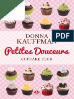 Cupcake Club, Tome 2 - Petites Douceurs.pdf