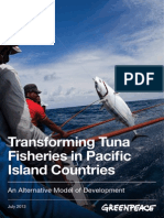 Greenpeace - Transforming Tuna Fisheries in Pacific Island Countries ~ An Alternative Model of Development - July 2013