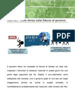 Jobs Act e Fiducia Al Governo Italiani divisi