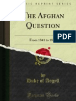 Afghan question from 1841 to 1878 (1879) by Duke of  THE DUKE OF Argyll s.pdf