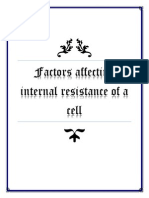 Factors Affecting Internal Resistance of a Cell1