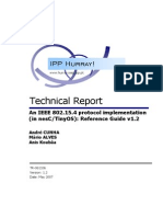 HURRAY TR 061106 an IEEE 802.15.4 Protocol Implementation in NesCTinyOS Reference Guide v1.2
