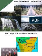 Kaveri Water - Injustice to Karnataka