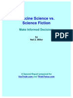 Vaccine Science vs. Science Fiction