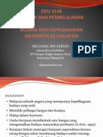 EDU 3106 Budaya dan Kepelbagaian Kelompok Di Malaysia.ppsx
