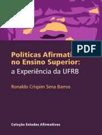 LIVRO POLÍTICAS AFIRMATIVAS  NO ENSINO SUPERIOR-  A EXPERIÊNCIA DA UFRB.pdf