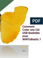 Comment Créer Une Clé USB Bootable Avec WiNToBootic