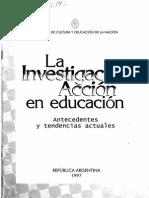 metodologia uca. la investigaciòn acciòn en  educaciòn. antecedentes y tendencias  actuales, 1997. min. educ. rep. argentina  susana  decibe.pdf