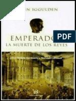 (Emperador 02) Emperador. La muerte de l - Conn Iggulden.pdf