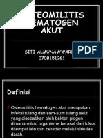 Definisi, Etiologi, Faktor Predisposisi, Patologi Osteomilitis Hematogen Akut (Semester 2 Blok 6 Pleno 2_Putri 030290)