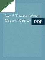Day 6 Toward World Mission Sunday 2014