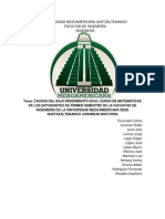 CAUSAS DEL BAJO RENDIMIENTO EN EL CURSO DE MATEMATICAS DE LOS ESTUDIANTES DE PRIMER SEMESTRE DE LA FACUATAD DE INGENIERÍA DE LA UNIVERSIDAD MESOAMERICANA SEDE QUETAZALTENANGO JORANDAD MATUTINA (2) (1) - copia.docx