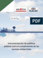 Instrumentación de políticas públicas para el cumplimiento de las normas ambientales