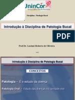 Patologia Bucal - INTRODUÇÃO 1o. SEM 2012.pdf