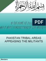 Pakistan Tribal Areas Appeasing The Militants