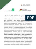 Beszámoló a NTP-SZKOLL-13 pályázat eredményeiről