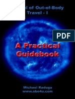 School of Out of Body Travel a Practical Guidebook by Michael Raduga ( OBE, Astran Projection, Soul Travel )