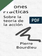 Bourdieu Pierre - Razones Practicas Sobre La Teoria De La Accion.pdf