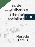 Tarcus, Horacio - Crisis Del Populismo Y Alternativa Socialista [pdf].PDF