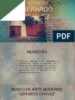 MUSEO DE ARTE MODERNO GERARDO CHAVEZ.pptx