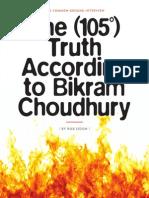 Bikram Choudury - Common Ground 9/2014