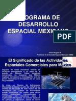 Programa de Desarrollo Espacial Mexicano.ppt