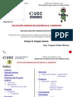 edelgadoga_PFM_062011_presentacion Aplicacion Android de Asistencia al Caminante.odp