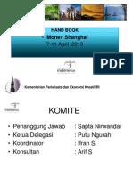 Presentasi Buku Panduan Kegiatan Monev Shanghai 2013