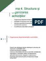 Tema 4. Organizarea Acizitiilor