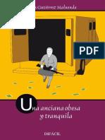 Gutierrez Maluenda Luis - Una Anciana Obesa Y Tranquila.epub