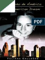 Mi sueño de América / My American Dream by Yuliana Gallegos