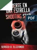 Muerte en una estrella / Shooting Star by Sergio Elizondo