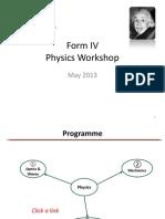 Form IV Physics Workshop