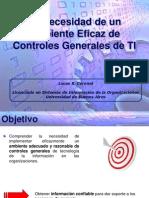 L_Coronel_La_Necesidad_de_Controles_Generales_de_TI_27_10_2006___Final.ppt