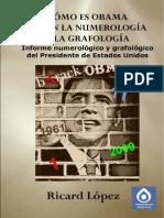 Cómo es Obama según la numerología y la grafología. Informe numerológico y grafológico del Presidente de Estados Unidos.pdf