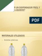 Como hacer un dispensador para liquidos facil y rapido.pdf