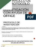Protocolo de Investigación con Ayuda de Office.pptx