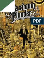 Maximum Plunder