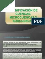 PLANIFICACIÓN DE CUENCAS, MICROCUENCAS Y SUBCUENCAS.pptx