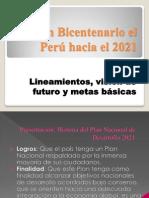 Plan Bicentenario el Perú hacia el 2021.pptx