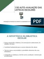 3ª sessão -O MODELO DE AUTO-AVALIAÇÃO DAS BIBLIOTECAS ESCOLARES