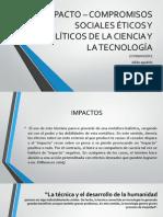 IMPACTO – COMPROMISOS SOCIALES ÉTICOS Y POLÍTICOS.pptx