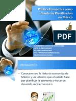 la politica economica como intento de planificacion en mexico.pptx