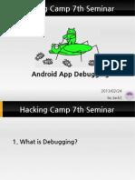 [Hacking Camp 7th Seminar]20130224 Android App Debugging - Jack2