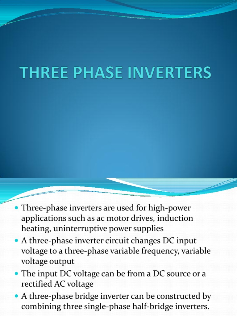 Three Phase Inverters Power Inverter Electrical Components Variable Frequency Drive Circuit
